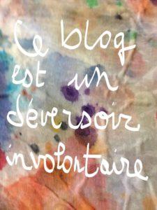 Ce blog est un déversoir involontaire